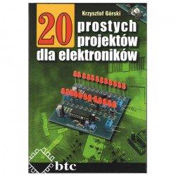 20 simple projects for electronics - Krzysztof Górski