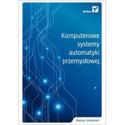 Computerized Industrial Automation Systems - Roman Kwiecień