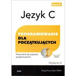 Language C. Programming for beginners. Edition III - Greg Perry, Dean Miller