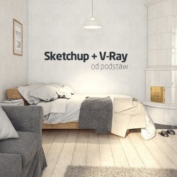 SketchUp + V-Ray course from scratch